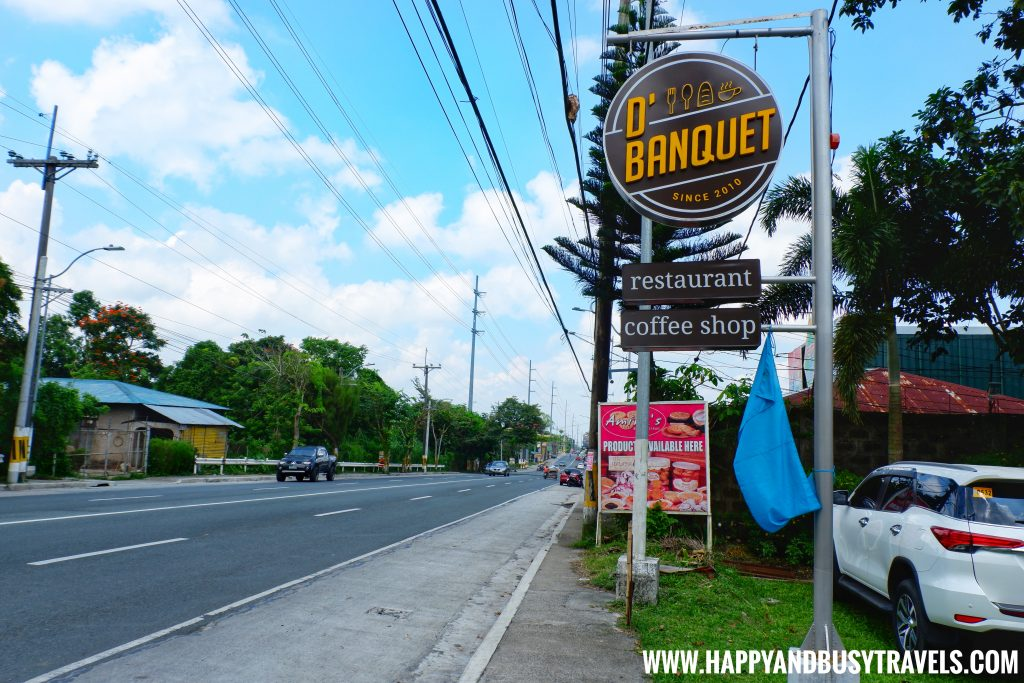 Highway Signage of D' Banquet Bakeshop and Restuurant Happy and Busy Travels to Tagaytay