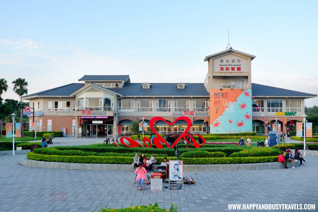 Tamsui Fisherman's Wharf - Happy and Busy Travels to Taiwan