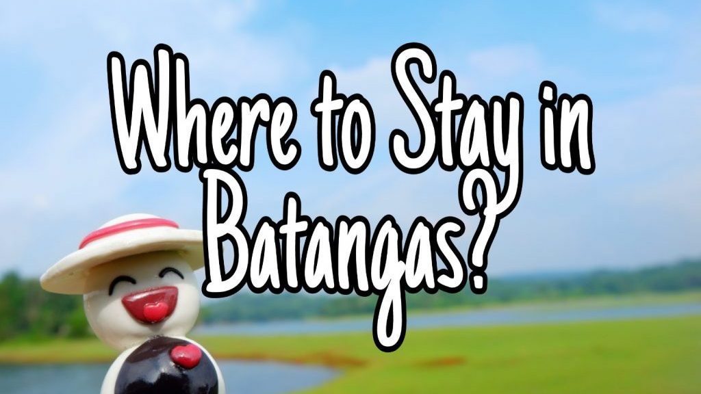 Where to Stay in Batangas Happy and Busy Travels Tips